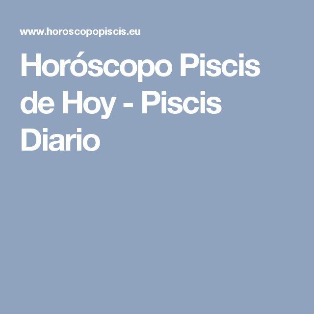 Horóscopo Piscis de Hoy - Piscis Diario