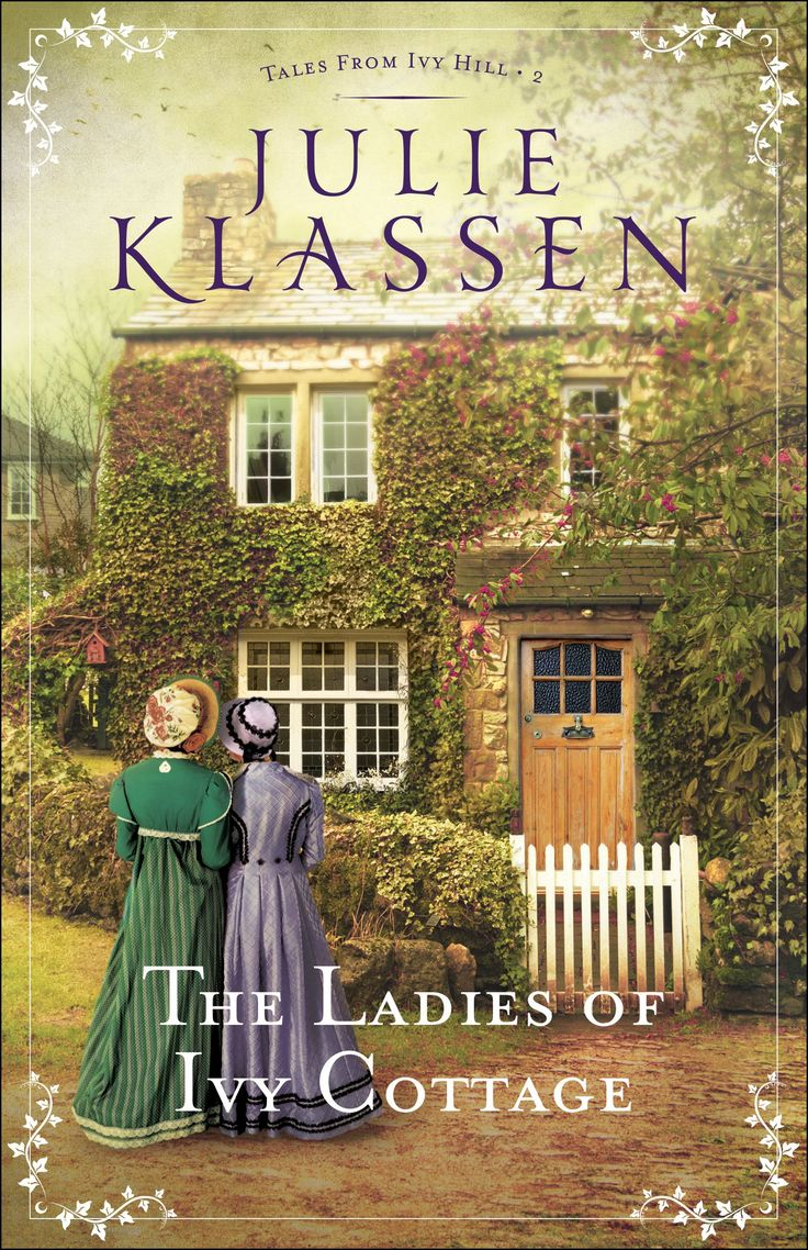 The LAdies of Ivy Cottage by Julie Klassen | December 2017