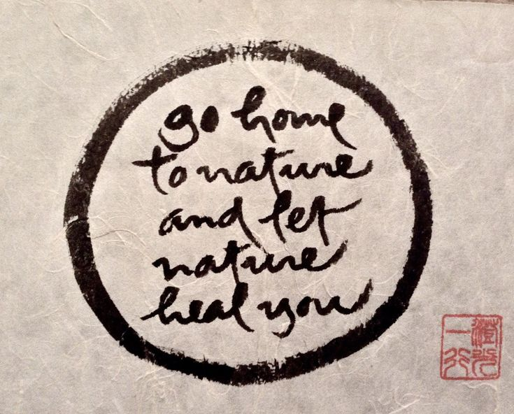 go home to nature and let nature heal you - Thich Nhat Hanh Caligraphy