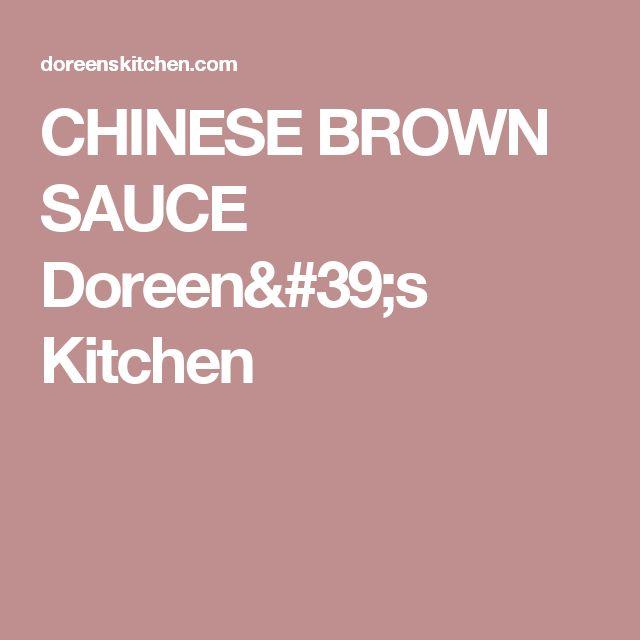 CHINESE BROWN SAUCE    Doreen's Kitchen