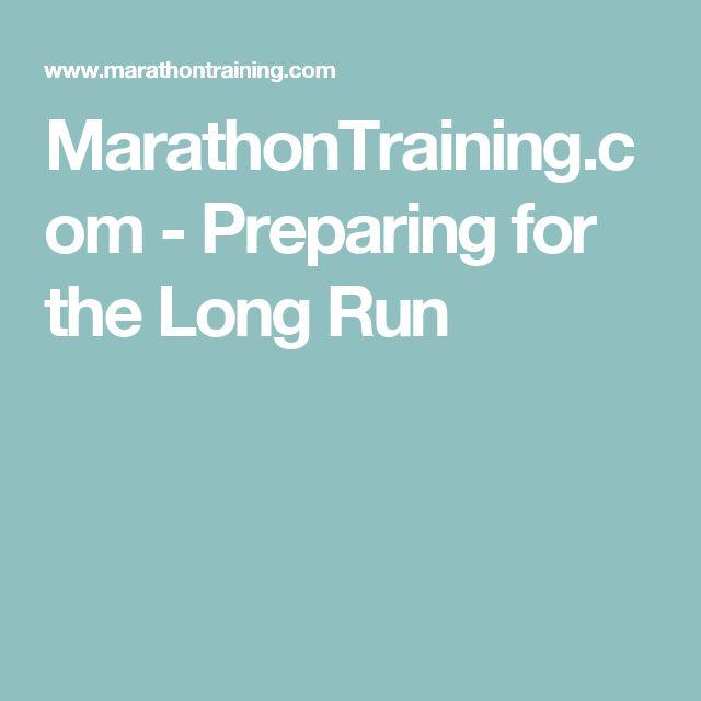 MarathonTraining.com - Preparing for the Long Run