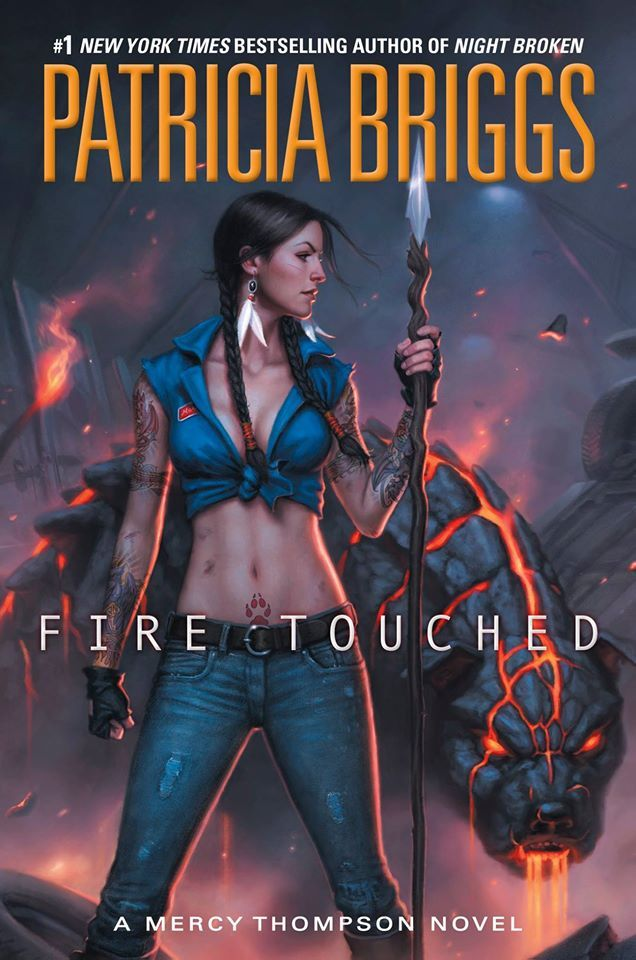 Fire Touched (Mercy Thompson #9) by Patricia Briggs - March 8th 2016 by Ace