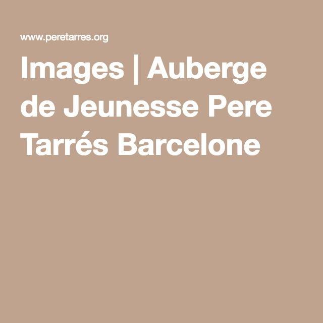 Images | Auberge de Jeunesse Pere Tarrés Barcelone