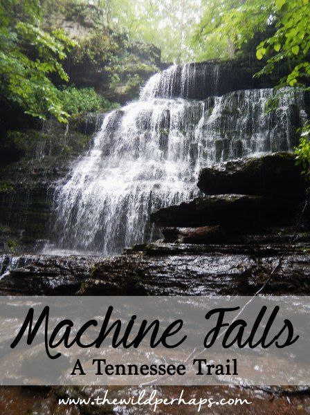 Tennessee Hiking Trail I Tennessee Waterfalls I Machine Falls I Tullahoma, Tennessee