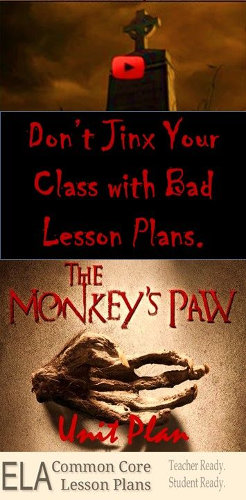"These are the actual ""Monkey's Paw"" lesson plans I used. They were great."