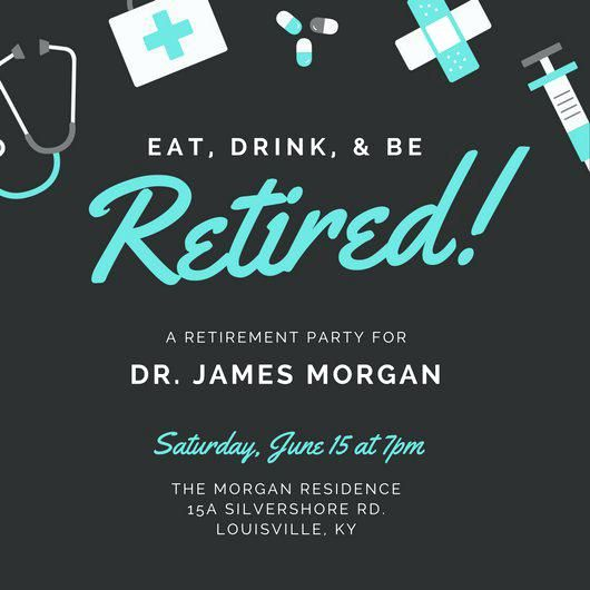 Retirement Party Invite As Well As Doctor Retirement Party