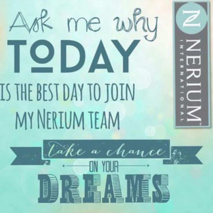 Today is the best day! Www.marangeline24Nerium.com
