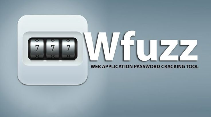 Wfuzz - A Web Application Password Cracking Tool