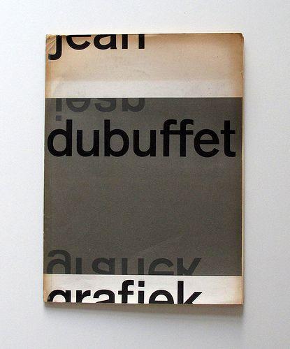 Jean Dubuffet, Grafiek.  Eindhoven: Stedelijk van Abbemuseum, 1960. Catalogue design by Wim Crouwel.