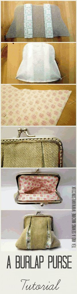 burlap purse tutorial - from Tea and A Sewing Machine