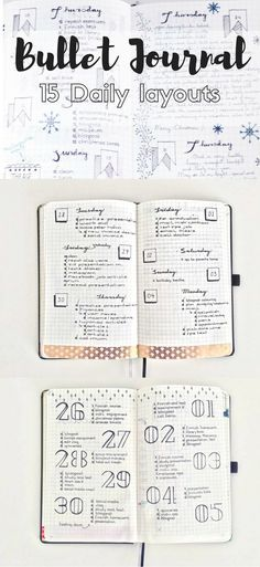 15 Diffferent Daily layouts for the Bullet Journal.                                                                                                                                                                                 More
