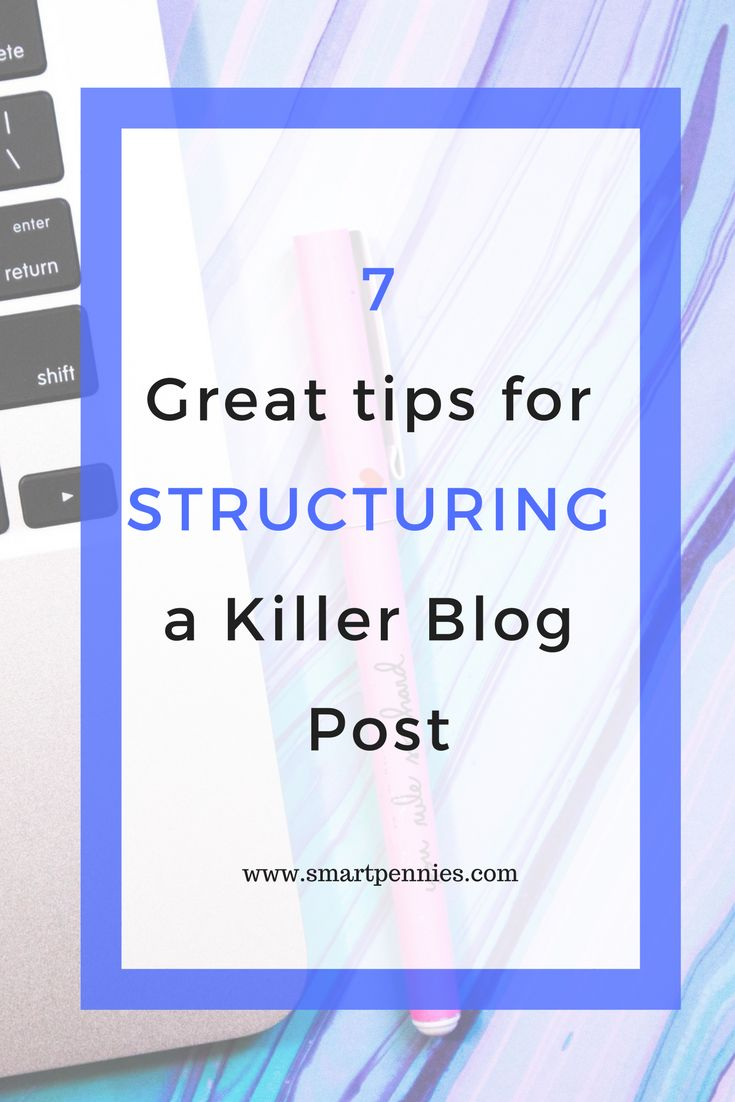 Stuck on how your blog post should look and needing tips on how to structure your blog post then check out my blog post