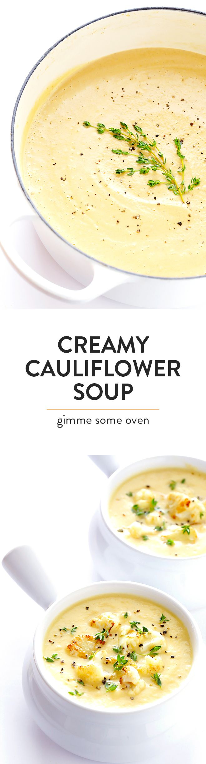 This Creamy Cauliflower Soup recipe is comfort food you can feel GOOD about. It's made with healthier ingredients, it's quick and easy to make, and it is so comforting and tasty. | gimmesomeoven.com (Vegan | Gluten-Free)