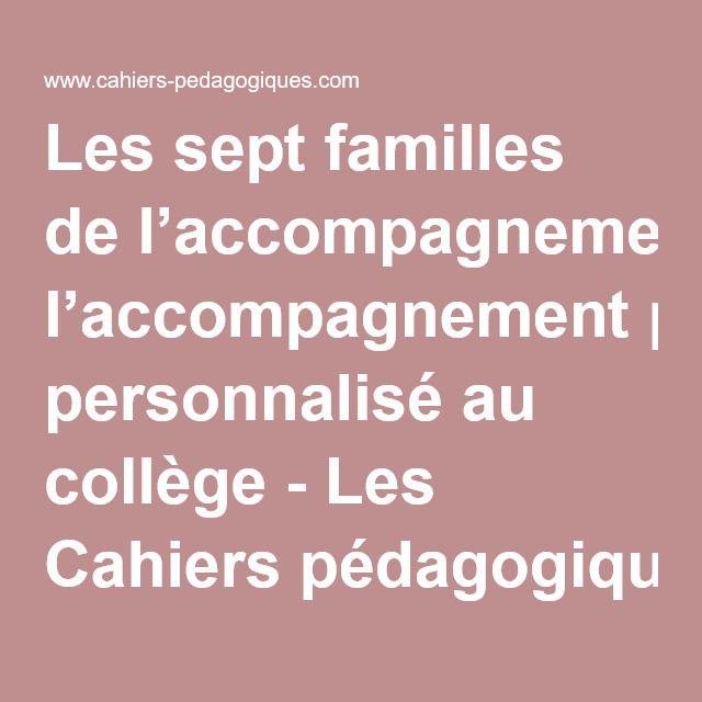 Les sept familles de l'accompagnement personnalisé au collège - Les Cahiers pédagogiques