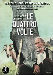 An Italian movie about the transformation, or transmigration, of the soul through its four forms.  Beautiful, distressing, and compelling.