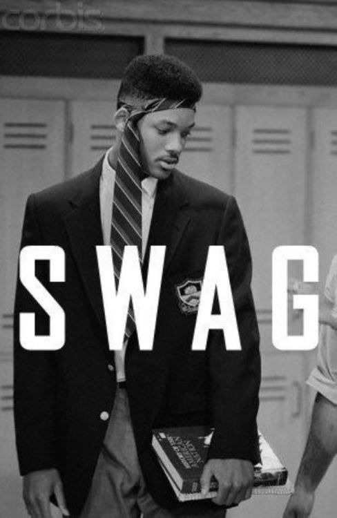 Fresh Prince. The only time the use of swag is appropriate.