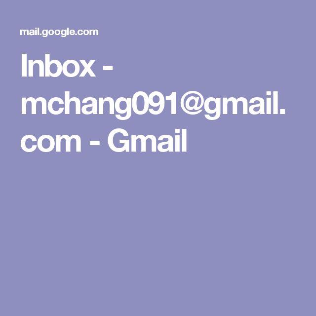 Inbox - mchang091@gmail.com - Gmail