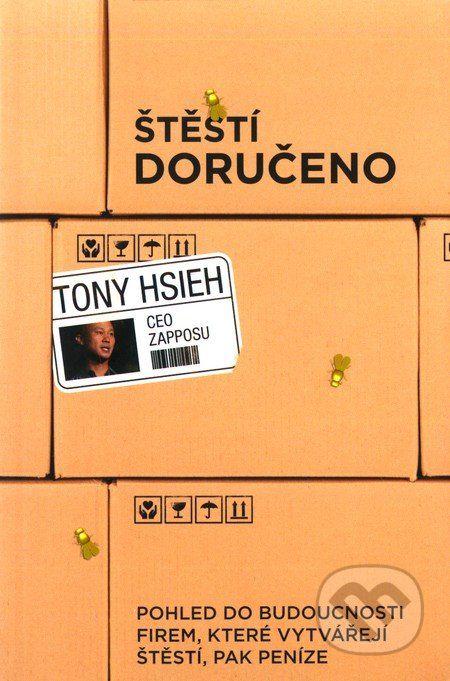 Štěstí doručeno (Tony Hsieh)