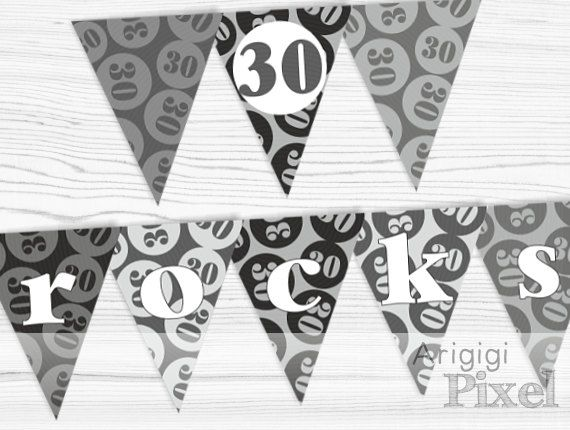 30 rocks birthday banner, black / gray birthday party decoration, 30th birthday, Pdf file instant download, ready to print and cut, DIY by ArigigiPixel on Etsy