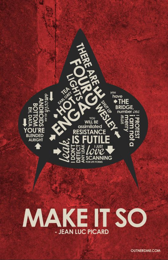 Star Trek : The Next Generation Inspired Quote Poster by OutNerdMe