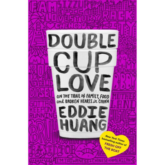 Get a First Look at the Cover of Eddie Huang's New Book Double Cup Love
