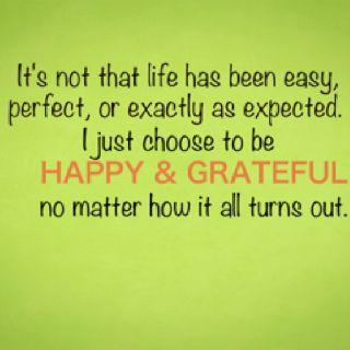 Happy and grateful: Myasthenia Gravy, Choo Joy, Remember This, Inspiration, Quotes, Life Ha, Grateful, Choo Happy, Positive Attitude
