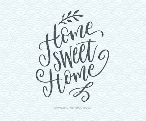 SVG Cuttable Vector  Home Sweet Home SVG by SVGandFontBoutique