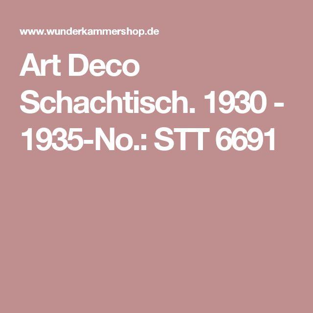 Art Deco Schachtisch. 1930 - 1935-No.: STT 6691