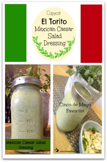 Copycat El Torito Mexican Caesar Salad Dressing