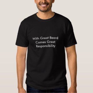 With Great Beard Comes Great Responsibility – Funny Boastful Beard Quote Men's Tee Shirt Black