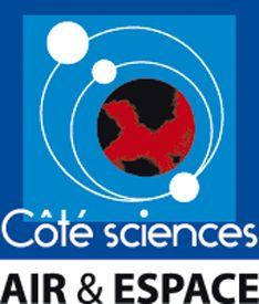 COTE SCIENCES AIR & ESPACE - MERIGNAC : programme de proximité pour tester des expérimentations ludiques, virtuelles et/ou réelles, pour découvrir et connaître l'air, l'espace, le numérique et les sciences et techniques au sens large, pour découvrir des expositions et échanger avec des acteurs variés.