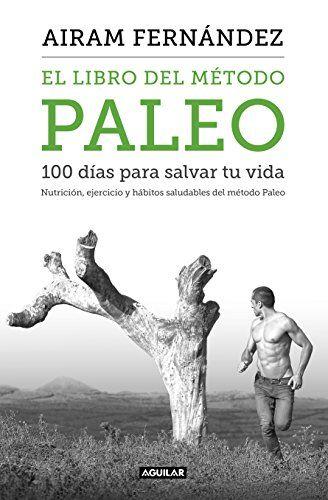 Sábes que es el método Paleo? Quieres hacerlo, pero no sabes como? El Libro del Método Paleo te ofrece toda la información que necesitas para que comiences a cambiar tu vida desde 0 http://sinmediatinta.com/book/el-libro-del-metodo-paleo/