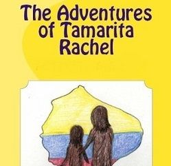 The Adventures of Tamarita Rachel, a children's book review | Kabuki Reads