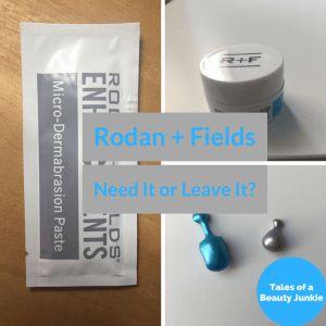 Rodan and Fields : Need It or Leave It? Post from my blog www.talesofabeautyjunkie.com #bblog  #skincare #blog #beauty #beautyblog #skincarereview
