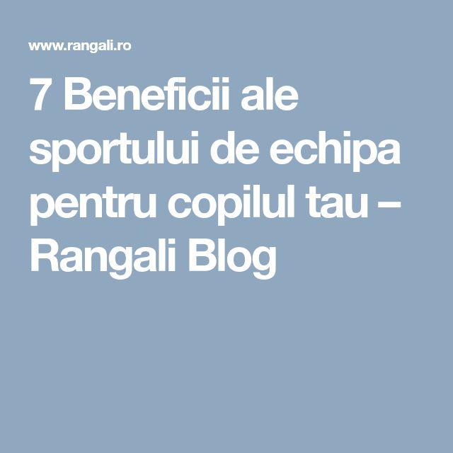 7 Beneficii ale sportului de echipa pentru copilul tau – Rangali Blog