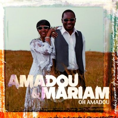 """Amadou & Mariam: 1st single for upcoming album featuring Bertrand Cantat """"Oh Amadou"""""""