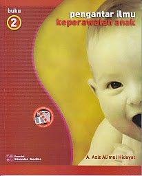 PENGANTAR ILMU KEPERAWATAN ANAK  BUKU 2, A. Aziz Alimul Hidayat