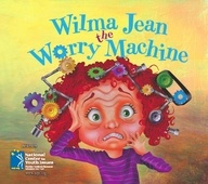 """""""Wilma Jean the Worry Machine"""" on TeachersNotebook.com. Wilma Jean deals with anxiety! This fun and humorous book addresses the problem of anxiety in a way that relates to children of all ages. It offers creative strategies for parents and teachers to use that can lessen the severity of anxiety."""