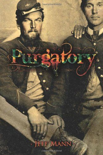 1115 best books 2 images on pinterest book book jacket and books purgatory a novel of the civil war by jeff mann httpswww fandeluxe Images