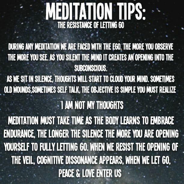 MEDITATION TIPS The resistance of letting go. During any ...