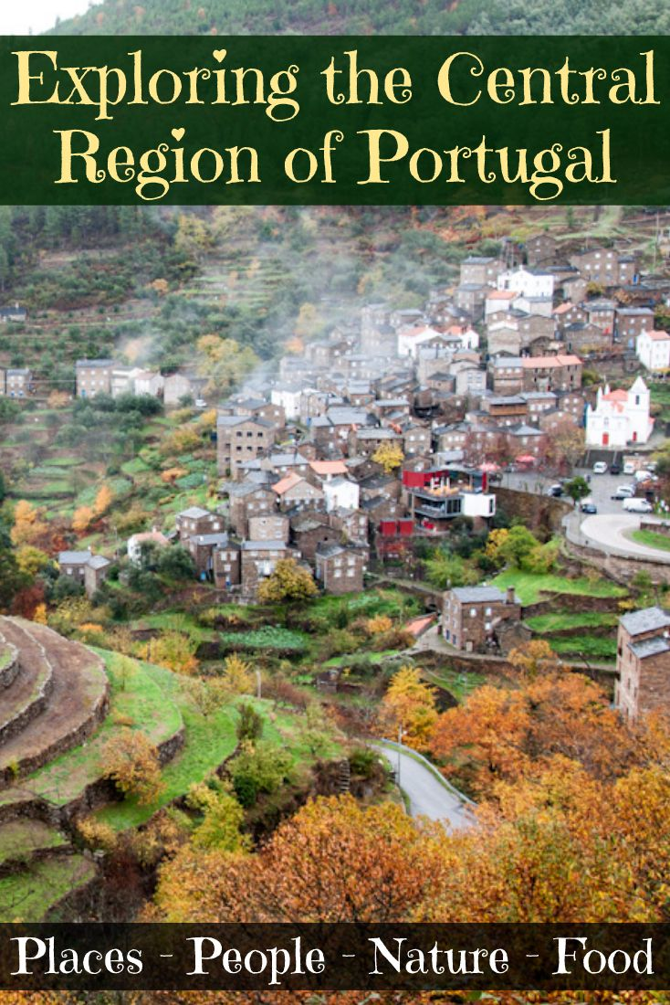 Why you need to travel around the Central Region of Portugal!