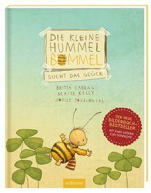 """Bildrechte: arsedition.de Die kleine Hummel Bommel sucht das Glück"""" von Britta Sabbag Fortsetzung des Bilderbuch-Bestsellers """"Die kleine Hummel Bommel"""" mit zwei neuen Liedern! Wa…"""
