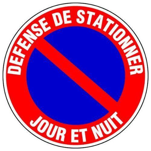 Novap - Panneau - Defense de stationner jour et nuit - Diamètre 300Mm Rigide: Cet article Novap - Panneau - Defense de stationner jour et…