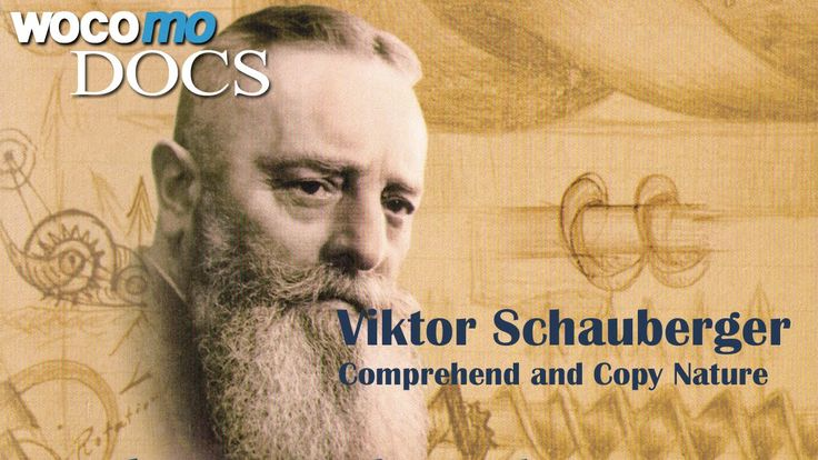 Viktor Schauberger - Comprehend and Copy Nature (Documentary of 2008)