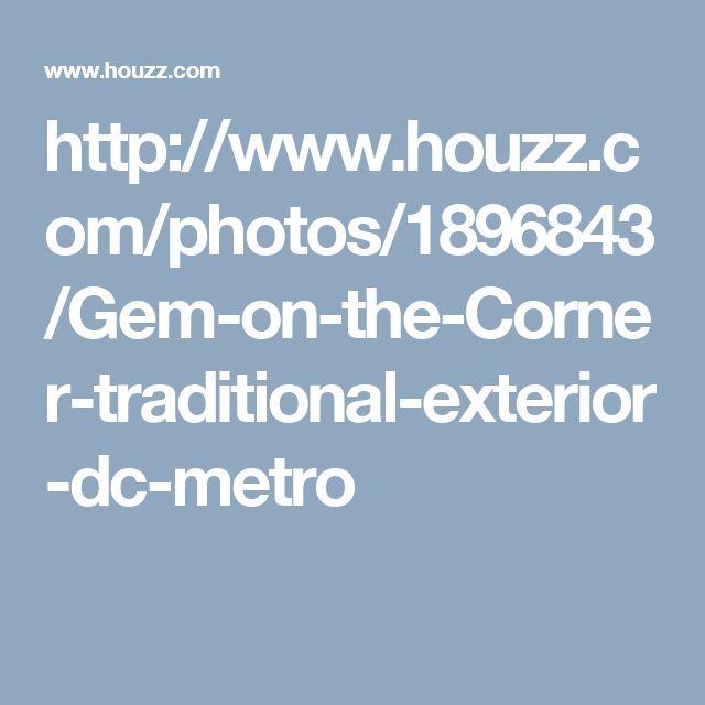 http://www.houzz.com/photos/1896843/Gem-on-the-Corner-traditional-exterior-dc-metro