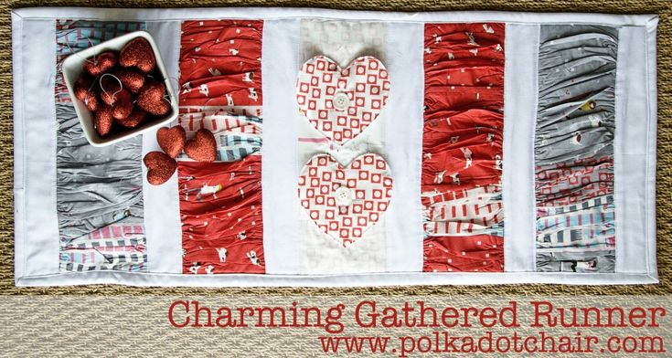 gathered table runner with removable hearts or whatever you want really