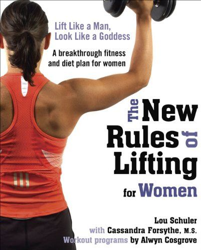 The New Rules of Lifting for Women: Lift Like a Man, Look Like a Goddess by Lou Schuler http://www.amazon.com/dp/1583333398/ref=cm_sw_r_pi_dp_bqKkub0NETHVQ