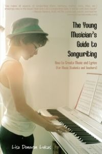 ComposeCreate.com New book interview: Young Musician's Guide to Songwriting. Try.....? When....?