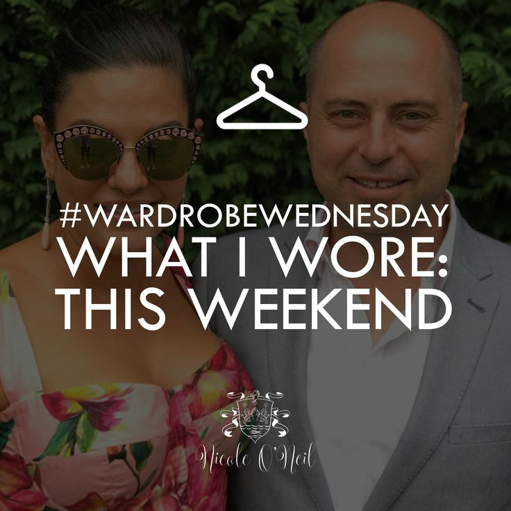 Wardrobe Wednesday - Weekend Wardrobe Inspiration from Real Housewives of Sydney's Nicole O'Neil