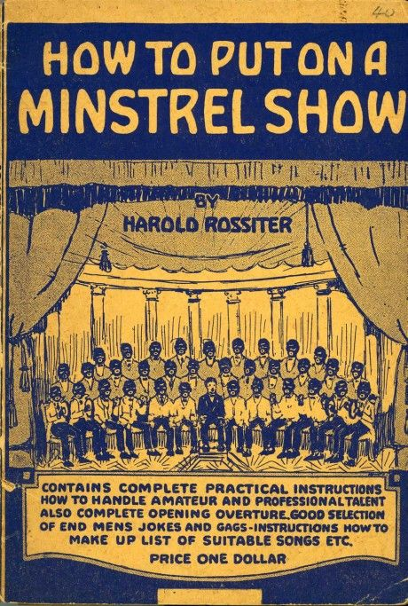 How to put on a Minstrel Shows 1921 reprint